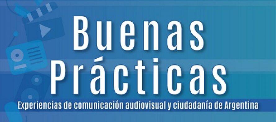 La Defensoría presenta Buenas prácticas. Experiencias de comunicación audiovisual y ciudadanía de Argentina