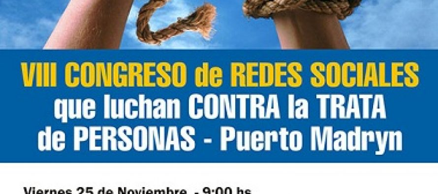 VIII Congreso Internacional de Redes Sociales que luchan contra la Trata de Personas – Programa