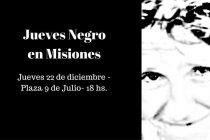 Jueves negro en Misiones