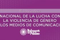 11 de marzo – Día Nacional de Lucha contra la Violencia de Género en los Medios