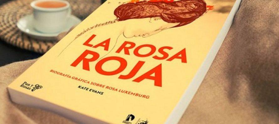 La Rosa Roja: la biografía gráfica de Rosa Luxemburg, por primera vez en castellano