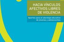 Hacia vínculos afectivos libres de Violencia