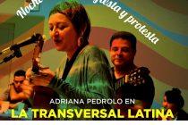 Adriana Pedrolo en LA TRANSVERSAL LATINA