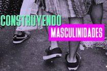 Patria Grande La Pampa propone discutir las masculinidades
