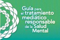 Guía para el tratamiento mediático responsable de la salud mental