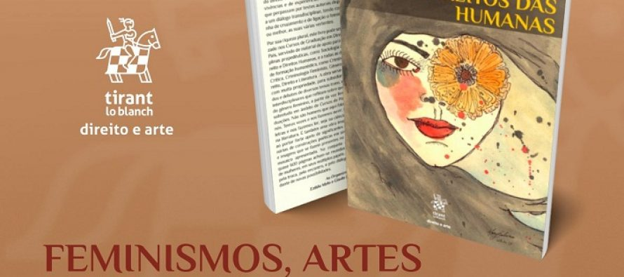 Feminismos, artes e direitos das humana – Feminismos, artes y derechos de las humanas. Para descargar