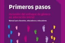 Primeros pasos. Inclusión del enfoque de género en educación inicial – Para descargar