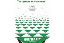 «Que sea Ley» La película sobre el Aborto en Argentina, en el Festival de Cannes