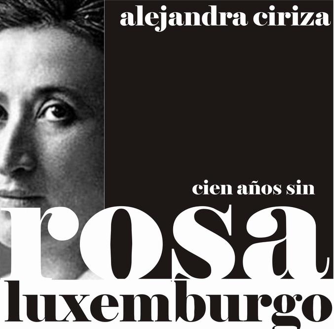 Una lectura feminista y latinoamericana de Rosa Luxemburgo