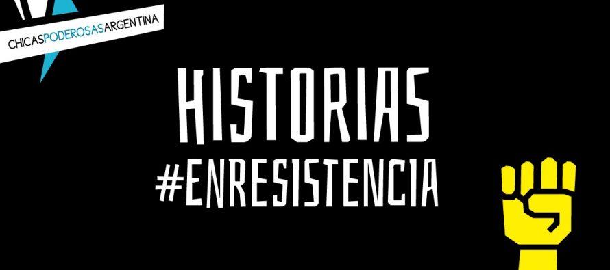 Historias #EnResistencia
