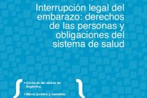 Un triunfo de todes: se ratifica la plena vigencia del Protocolo ILE en Córdoba