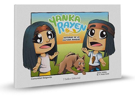 Yanka y Rayen, un niño y una niña que te cuentan historias sobre la cultura Ranquel