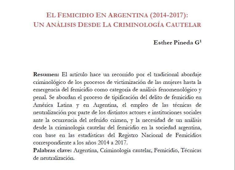 """""""El femicidio en Argentina (2014-2017): Un análisis desde la criminología cautelar"""""""
