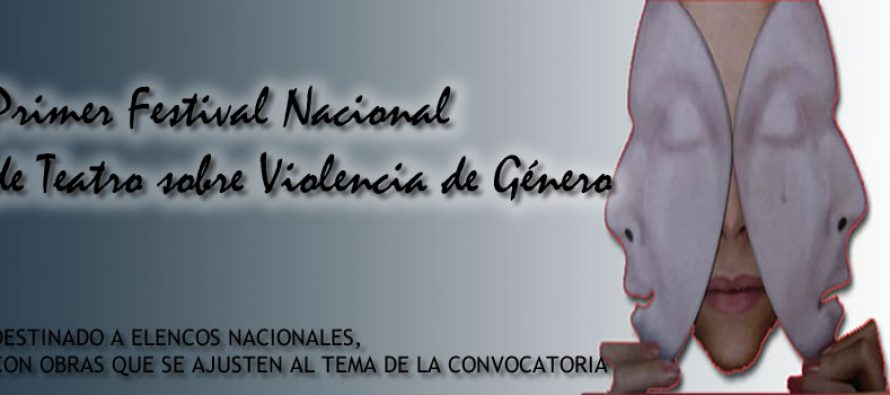 IV Festival de Teatro sobre Violencia de Genero