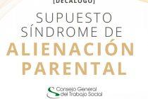 Decálogo – supuesto Síndrome de Alienación Parental