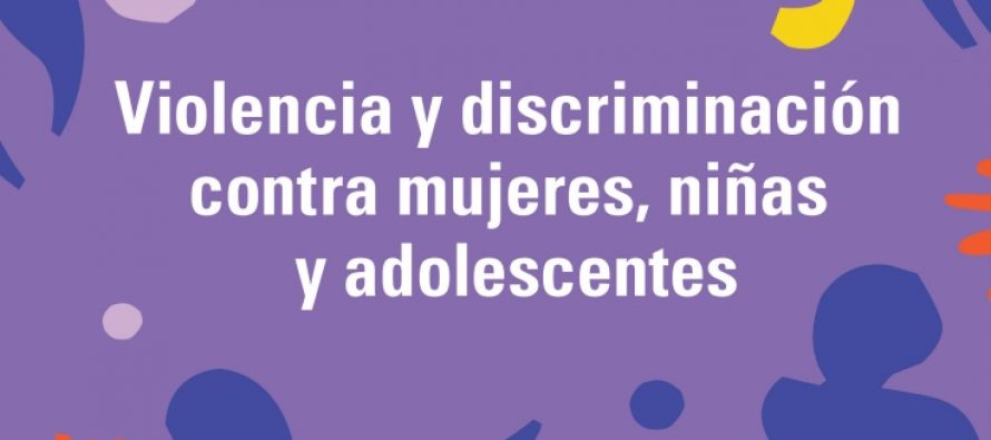 Violencia y discriminación contra mujeres, niñas y adolescentes: Buenas prácticas y desafíos en América Latina y en el Caribe