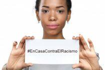 Contra el racismo también este 21 de marzo. Día Internacional de la Eliminación de la Discriminación Racial