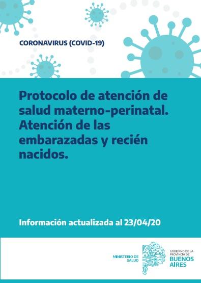 Protocolo de atención de salud materno-perinatal. Atención de las embarazadas y recién nacidos
