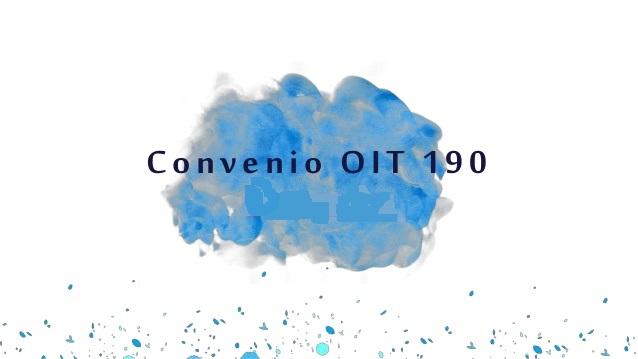 El Presidente envió un proyecto de ley para ratificar el Convenio 190 de OIT