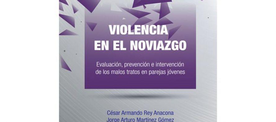 Violencia en el Noviazgo: 2 libros sobre Intervención y Prevención para descargar