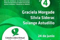 Este miércoles se realiza el 4to encuentro cátedra virtual por el derecho al aborto legal, seguro y gratuito