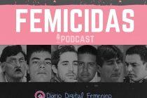 FEMICIDAS  Episodio 04 Parte 2. Las mujeres no aparecen muertas