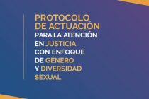 Protocolo de actuación para la atención en justicia con enfoque de género y diversidad sexual