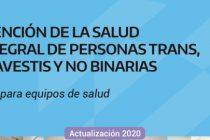 Guía para equipos de salud: Atención de la salud integral de personas trans, travestis y no binarias