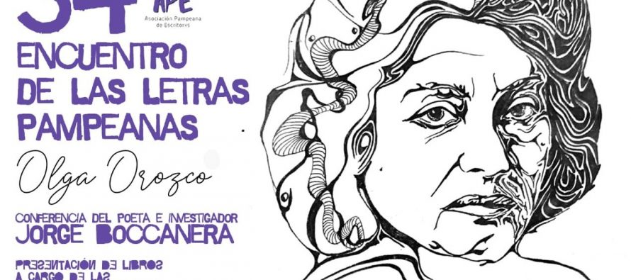 Olga Orozco y Myriam Lucero, protagonistas en nuevo encuentro de letras pampeanas