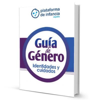 Guía de Género para trabajar con niñas, niños y adolescentes. Identidades y cuidados