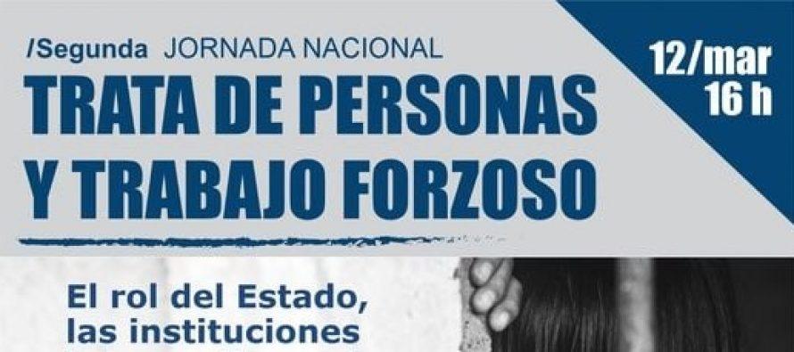 """Segunda Jornada Nacional """"Trata de Personas y Trabajo Forzoso"""""""