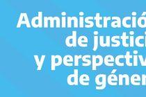 Administración de justicia y perspectiva de género
