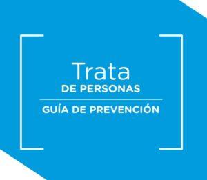 Guía de Prevención - Trata de Personas