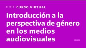 La Defensoría del Público lanza tres nuevos cursos virtuales de capacitación